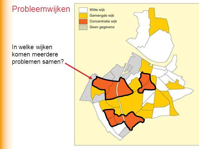 In welke wijken komen meerdere problemen samen? Probleemwijken