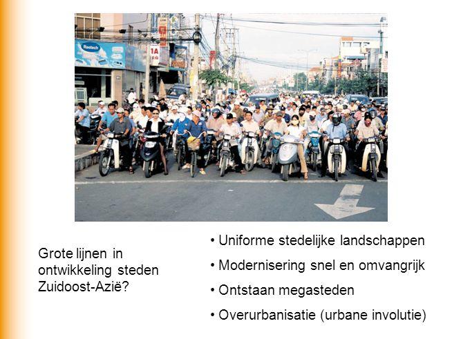 Grote lijnen in ontwikkeling steden Zuidoost-Azië.