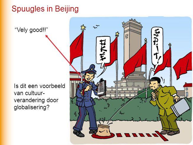 Vely good!! Is dit een voorbeeld van cultuur- verandering door globalisering? Spuugles in Beijing