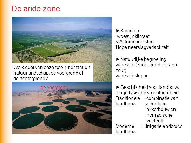 ►Klimaten -woestijnklimaat <250mm neerslag Hoge neerslagvariabiliteit ►Natuurlijke begroeiing -woestijn (zand, grind, rots en zout) -woestijnsteppe ►G
