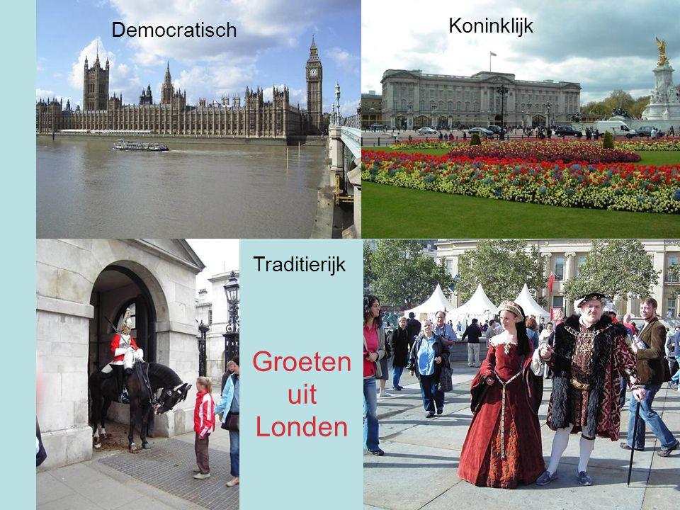 Democratisch Koninklijk Traditierijk Groeten uit Londen