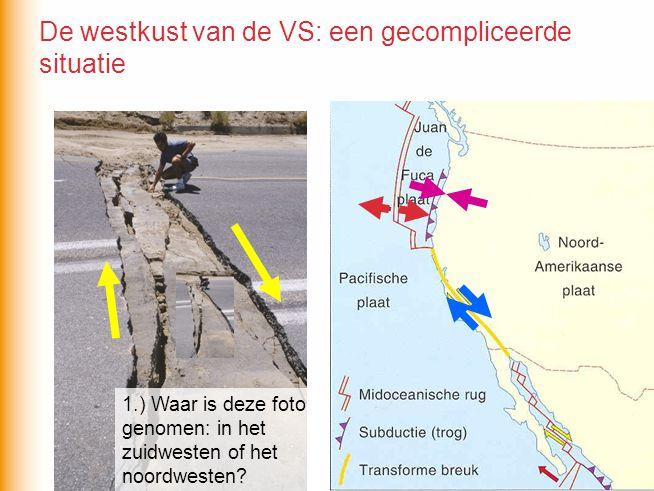 1.) Waar is deze foto genomen: in het zuidwesten of het noordwesten? De westkust van de VS: een gecompliceerde situatie