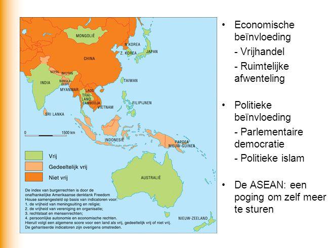Economische beïnvloeding - Vrijhandel - Ruimtelijke afwenteling Politieke beïnvloeding - Parlementaire democratie - Politieke islam De ASEAN: een pogi