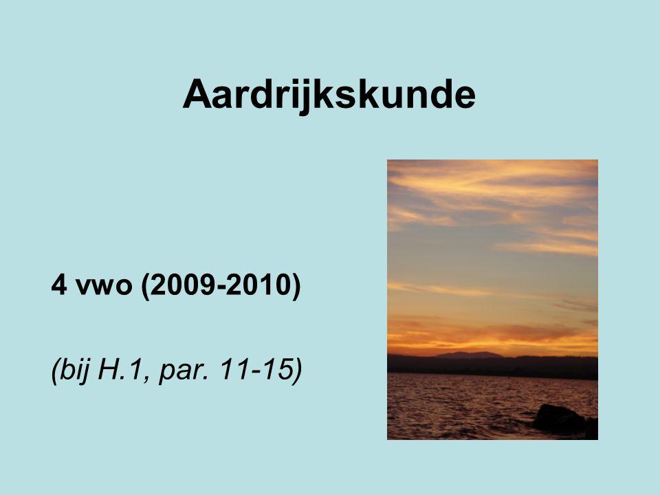Aardrijkskunde 4 vwo (2009-2010) (bij H.1, par. 11-15)