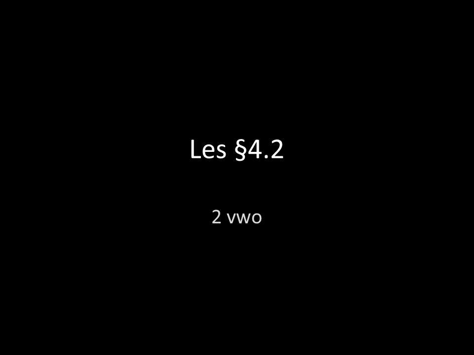 Les §4.2 2 vwo