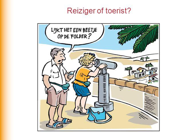 Reiziger of toerist?