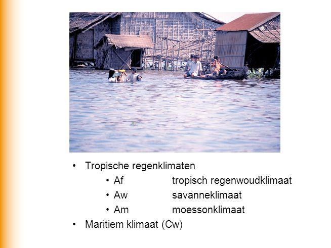 Tropische regenklimaten Af tropisch regenwoudklimaat Awsavanneklimaat Ammoessonklimaat Maritiem klimaat (Cw)