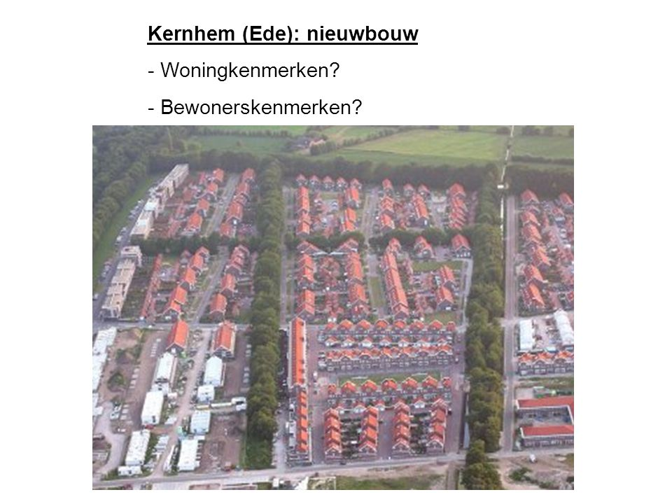 Poortlaan (Ede): arbeiderswoningen - Woningkenmerken? - Bewonerskenmerken?
