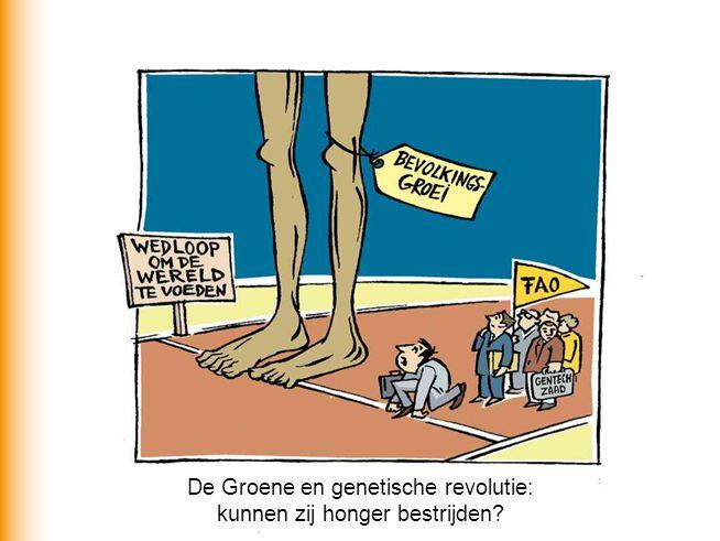 De Groene en genetische revolutie: kunnen zij honger bestrijden?