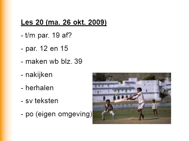 Les 20 (ma. 26 okt. 2009) - t/m par. 19 af. - par.