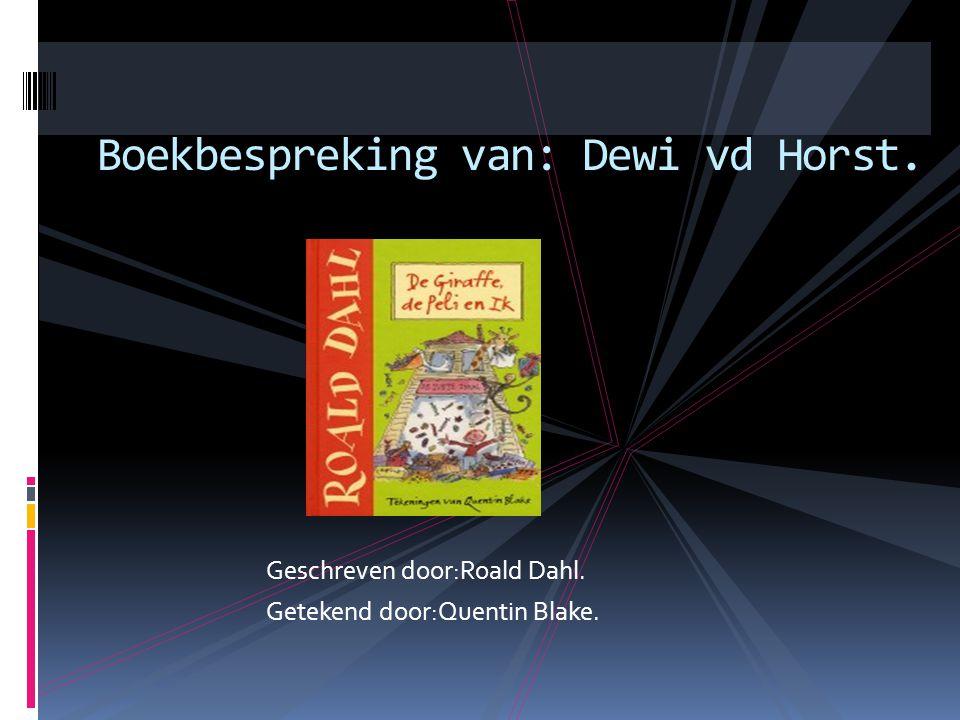 Geschreven door:Roald Dahl. Getekend door:Quentin Blake. Boekbespreking van: Dewi vd Horst.