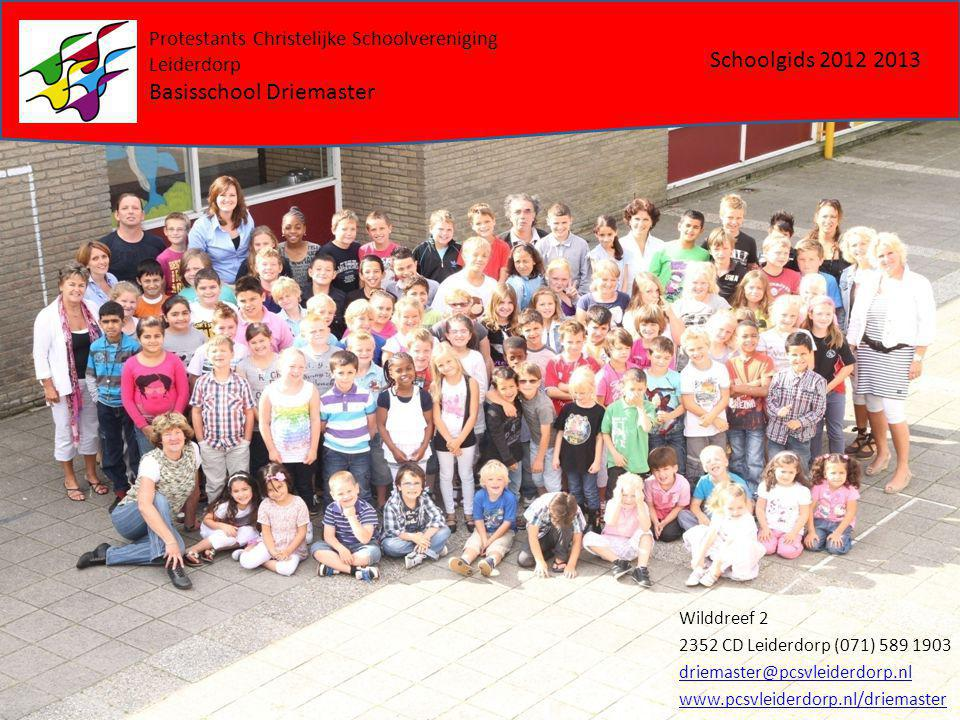 Wilddreef 2 2352 CD Leiderdorp (071) 589 1903 driemaster@pcsvleiderdorp.nl www.pcsvleiderdorp.nl/driemaster Schoolgids 2012 2013 Protestants Christeli