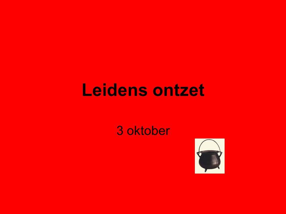 3 oktober Leidens ontzet