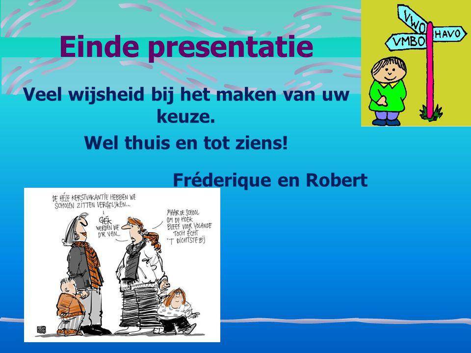 6-8-2014 Klassenouders Wendy van Velzen, Yvonne van Beelen, Brenda Krom Zij helpen de leerkracht en de klas bij: Assisteren bij organisatorische taken