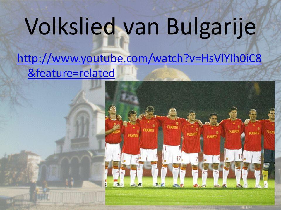 Volkslied van Bulgarije http://www.youtube.com/watch?v=HsVlYIh0iC8 &feature=related