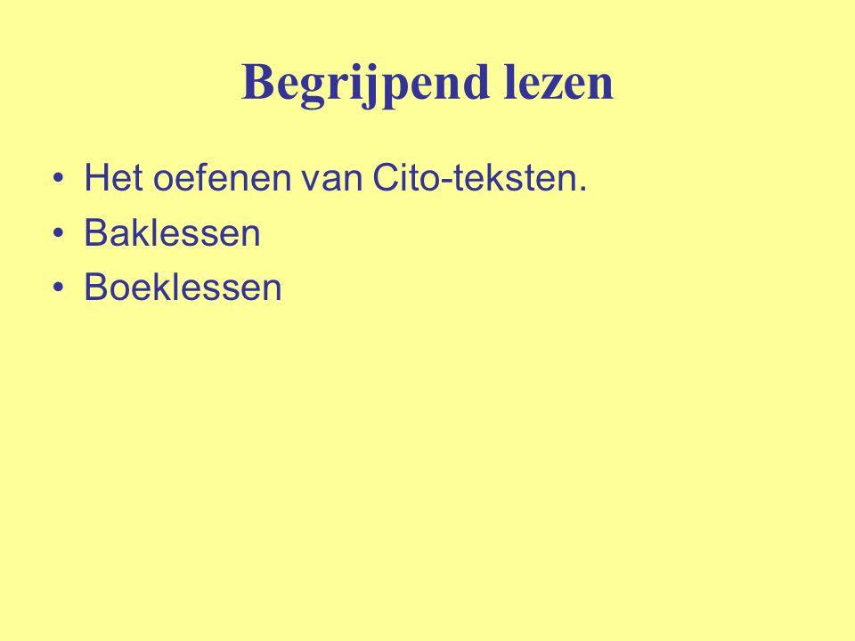 Begrijpend lezen Het oefenen van Cito-teksten. Baklessen Boeklessen