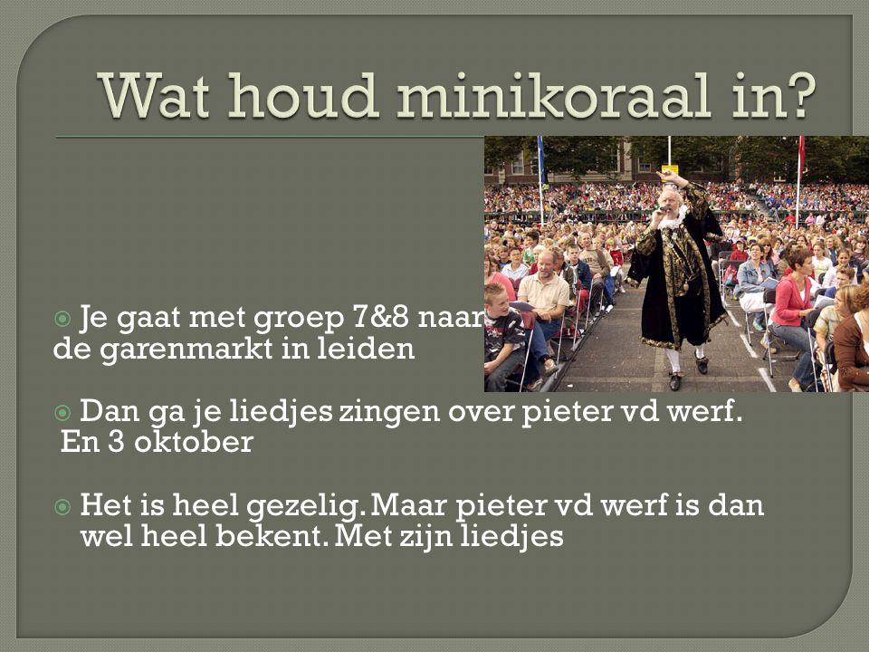 1.Willkommen, welkom 2. Pieter van der werf 3. Levend beeld 4.