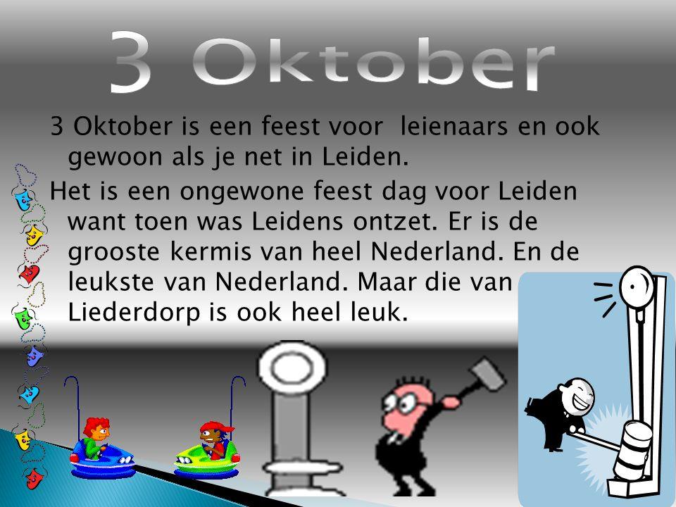 3 Oktober is een feest voor leienaars en ook gewoon als je net in Leiden.