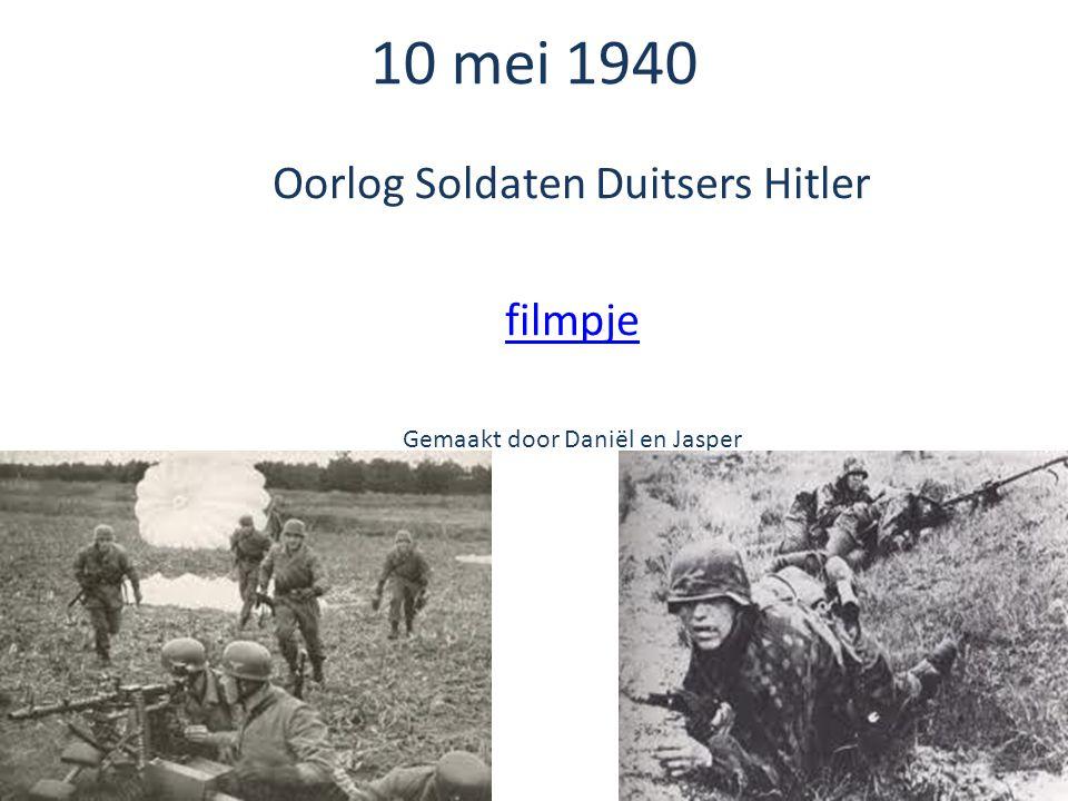 10 mei 1940 Oorlog Soldaten Duitsers Hitler filmpje Gemaakt door Daniël en Jasper