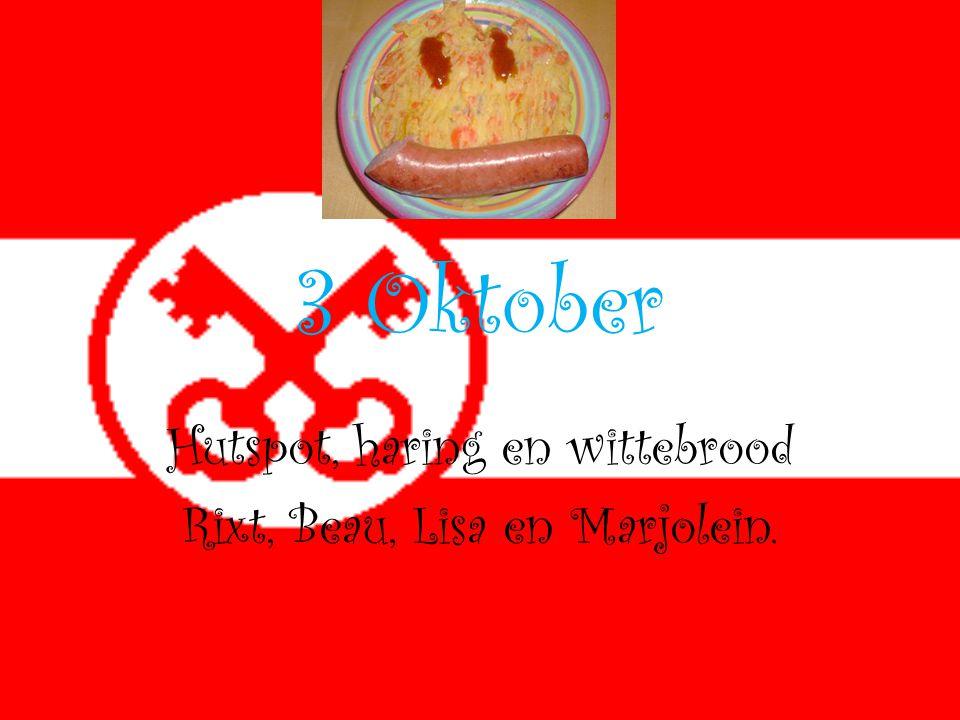 3 Oktober Hutspot, haring en wittebrood Rixt, Beau, Lisa en Marjolein.