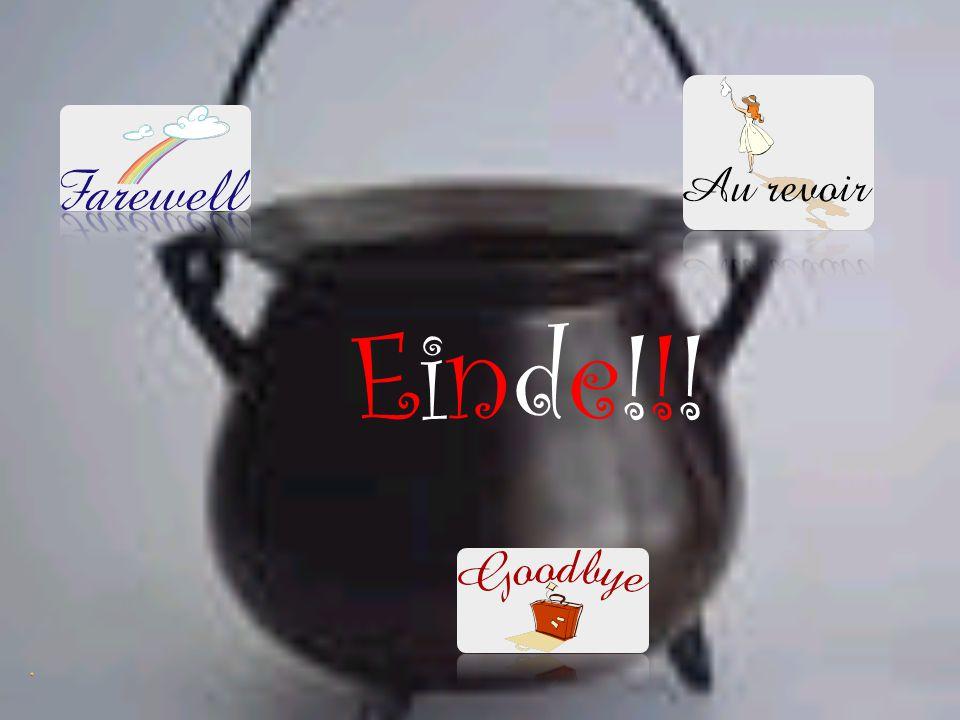 Einde!!!Einde!!!