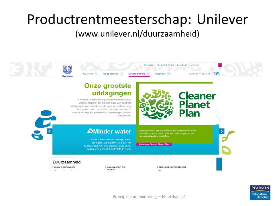Productrentmeesterschap: Unilever (www.unilever.nl/duurzaamheid) Principes van marketing – Hoofdstuk 2