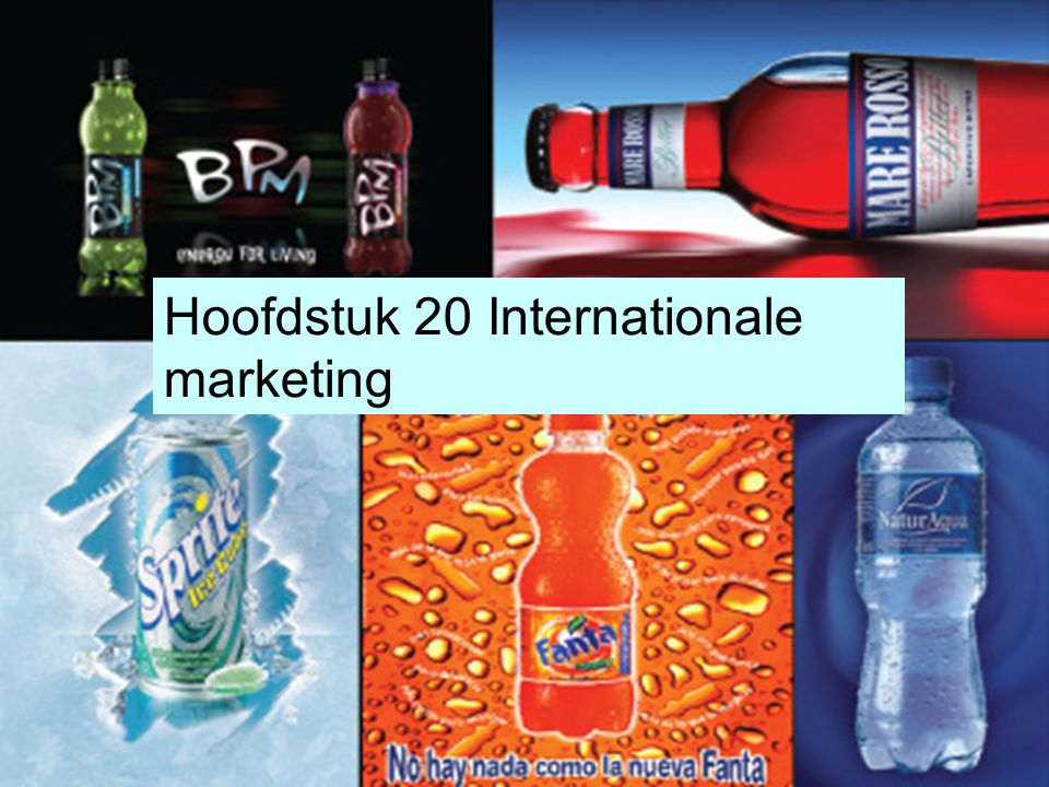 Hoofdstuk 20 Internationale marketing