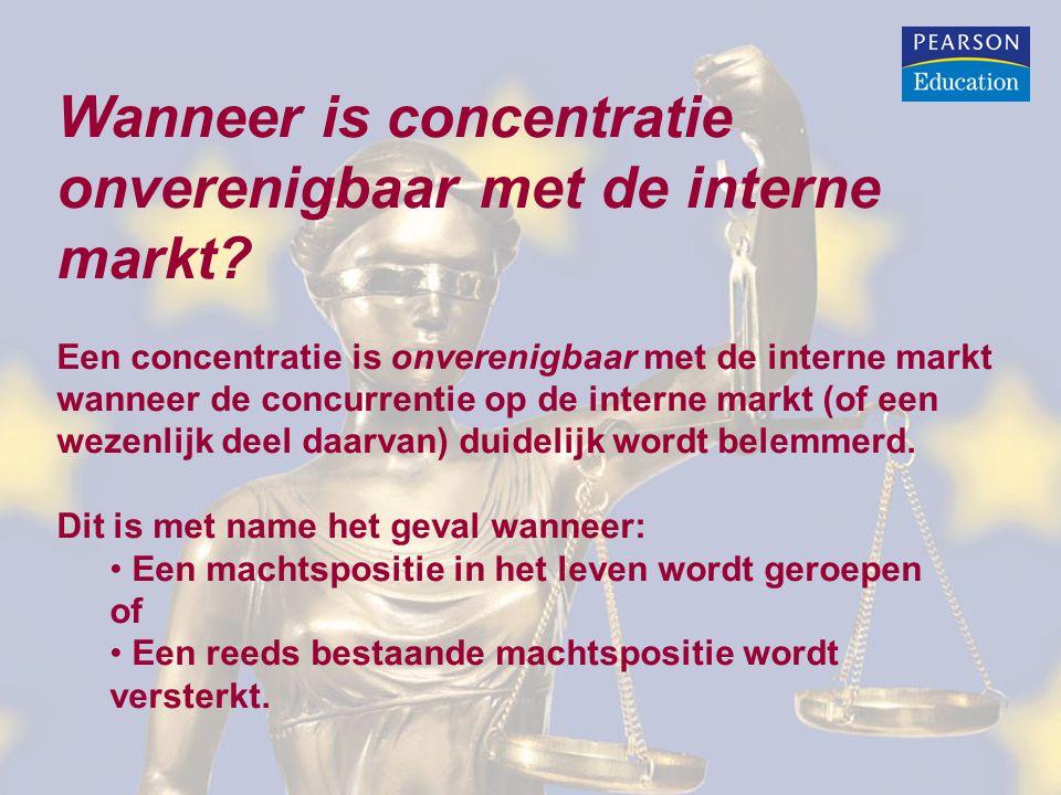 Wanneer is concentratie onverenigbaar met de interne markt? Een concentratie is onverenigbaar met de interne markt wanneer de concurrentie op de inter