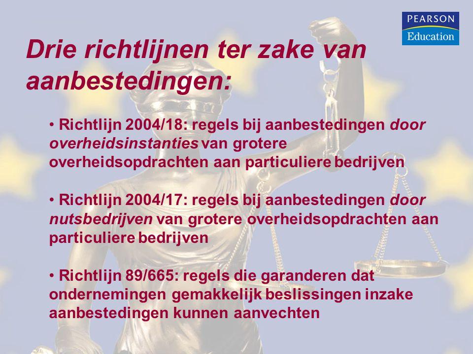 Drie richtlijnen ter zake van aanbestedingen: Richtlijn 2004/18: regels bij aanbestedingen door overheidsinstanties van grotere overheidsopdrachten aan particuliere bedrijven Richtlijn 2004/17: regels bij aanbestedingen door nutsbedrijven van grotere overheidsopdrachten aan particuliere bedrijven Richtlijn 89/665: regels die garanderen dat ondernemingen gemakkelijk beslissingen inzake aanbestedingen kunnen aanvechten