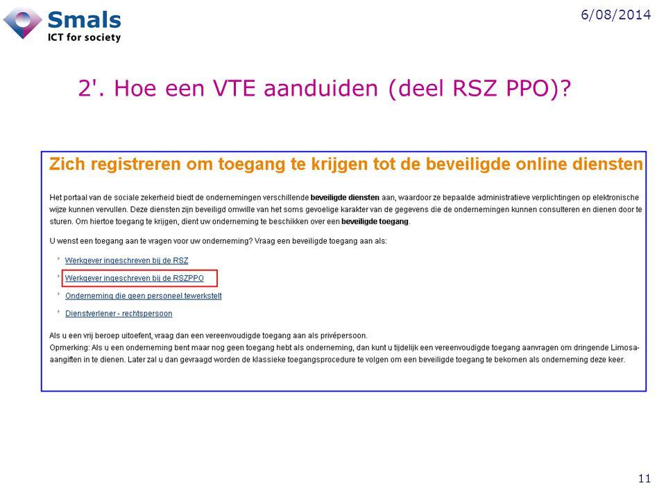 6/08/2014 11 2'. Hoe een VTE aanduiden (deel RSZ PPO)?