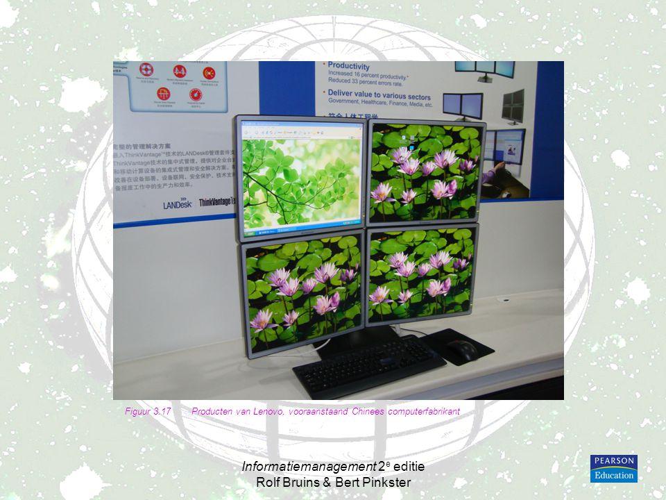 Informatiemanagement 2 e editie Rolf Bruins & Bert Pinkster Figuur 3.17Producten van Lenovo, vooraanstaand Chinees computerfabrikant
