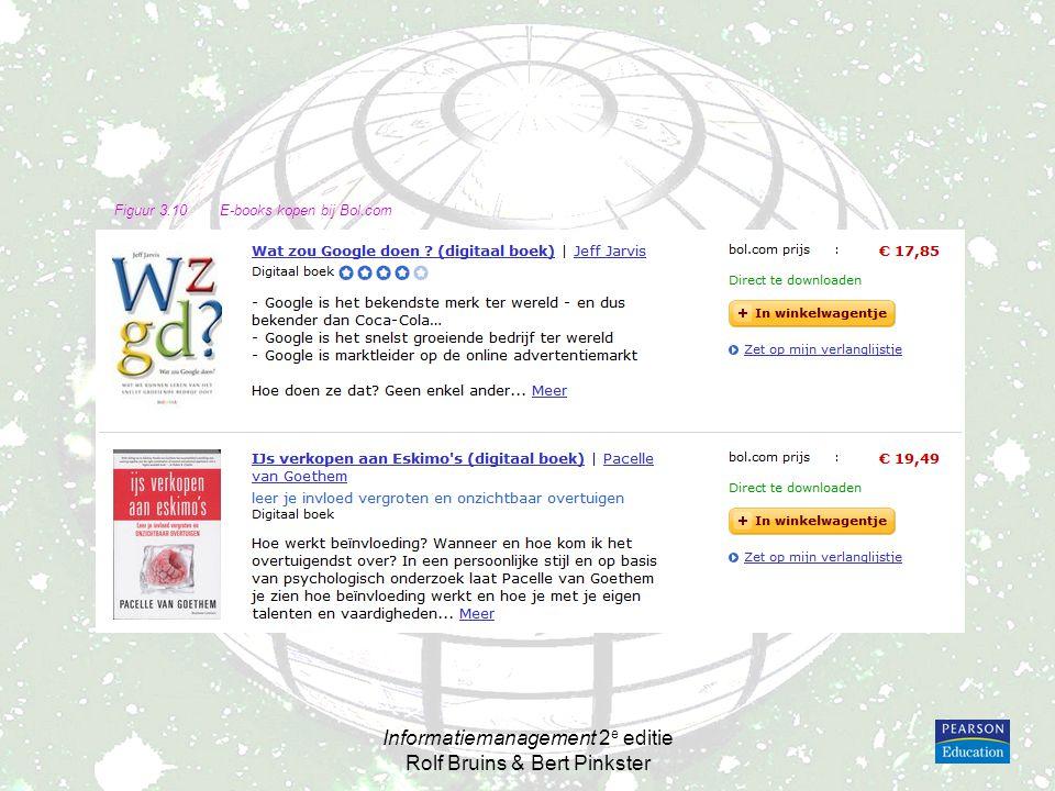 Informatiemanagement 2 e editie Rolf Bruins & Bert Pinkster Figuur 3.10E-books kopen bij Bol.com
