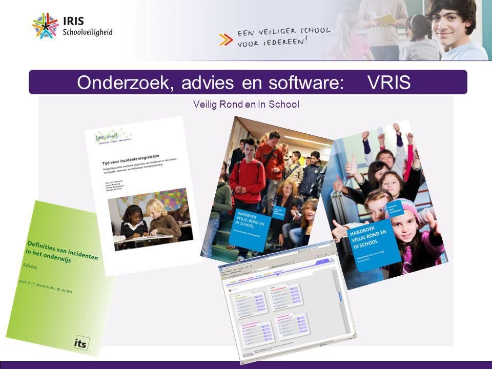 Onderzoek, advies en software: VRIS Veilig Rond en In School