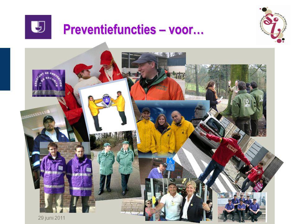 29 juni 2011 3 De wet van 15 mei 2007 Goedkeuring van een eenvormig wettelijk kader voor alle openbare niet-politionele preventie- en veiligheidsfuncties Algemene benaming «GEMEENSCHAPSWACHT»
