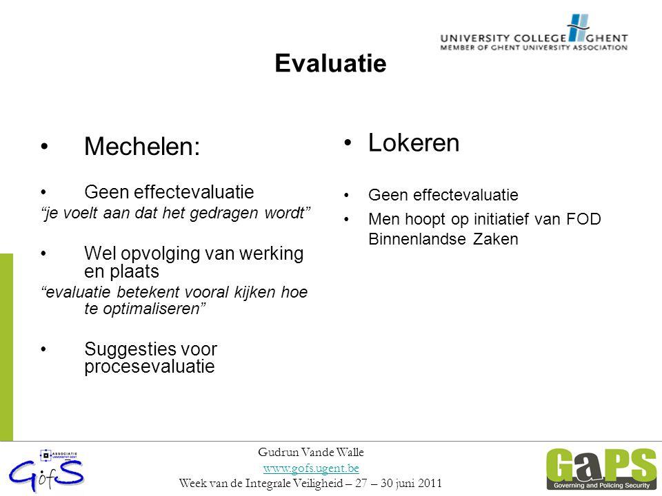 """Evaluatie Mechelen: Geen effectevaluatie """"je voelt aan dat het gedragen wordt"""" Wel opvolging van werking en plaats """"evaluatie betekent vooral kijken h"""