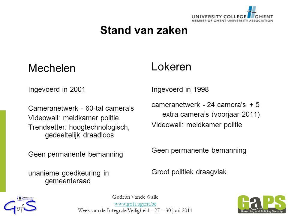 Doelstellingen Mechelen: Aanpakken van overlast in centrum en probleemwijken Vooral een preventief doel Nuttig voor identificatie van daders –Maar wel kleinere criminaliteit –Grotere criminaliteit: lucky shot Monitoring: crowd control integraal veiligheidsbeleid.