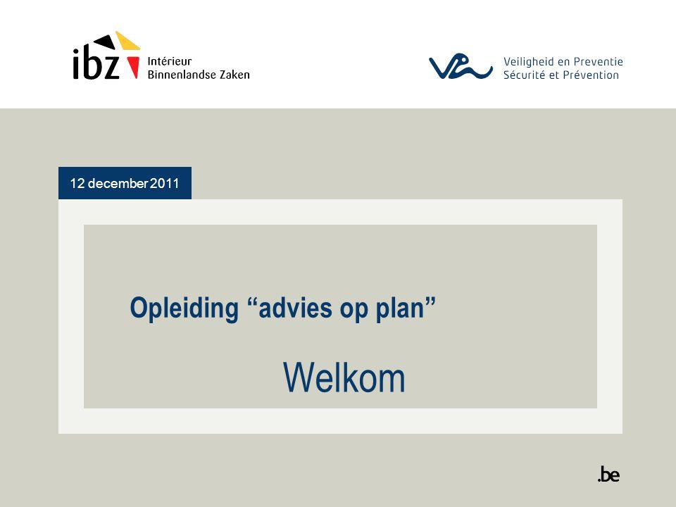 "12 december 2011 Opleiding ""advies op plan"" Welkom"