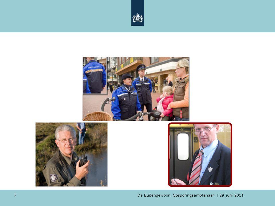 De Buitengewoon Opsporingsambtenaar | 29 juni 2011 7