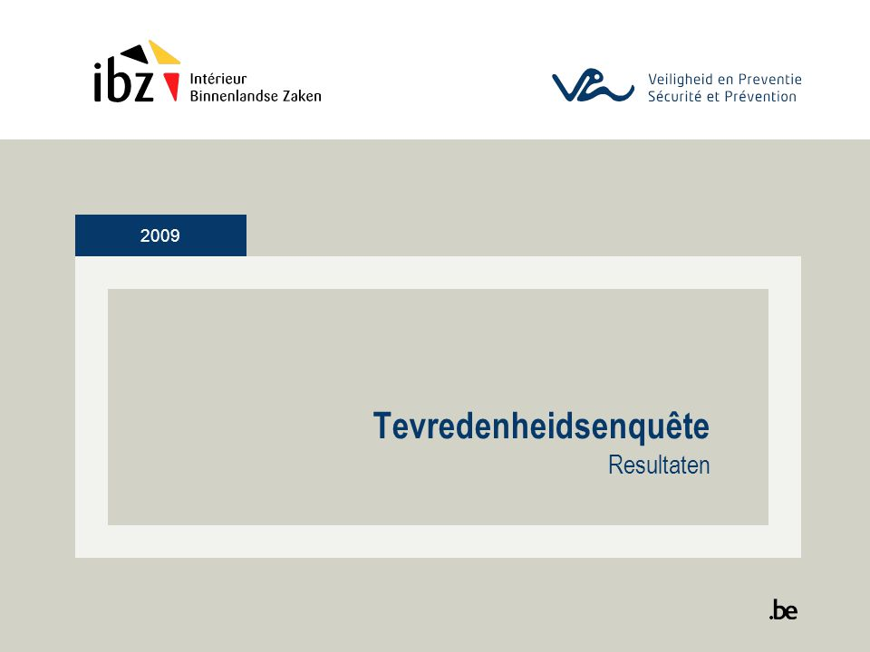 2009 Tevredenheidsenquête Resultaten