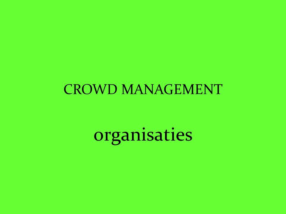 CROWD MANAGEMENT organisaties