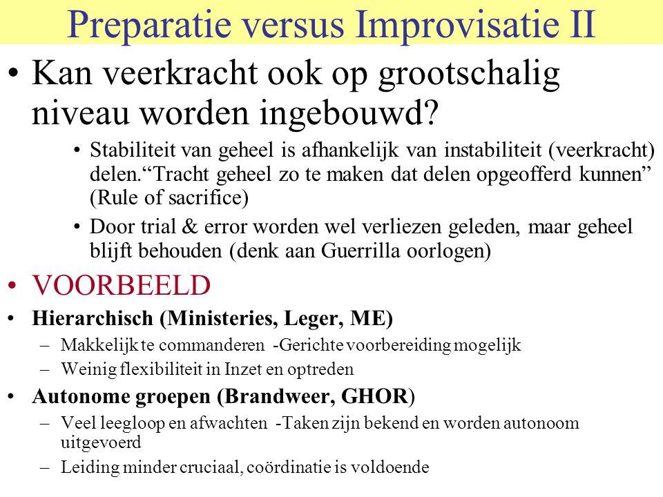 Preparatie versus Improvisatie II Kan veerkracht ook op grootschalig niveau worden ingebouwd.