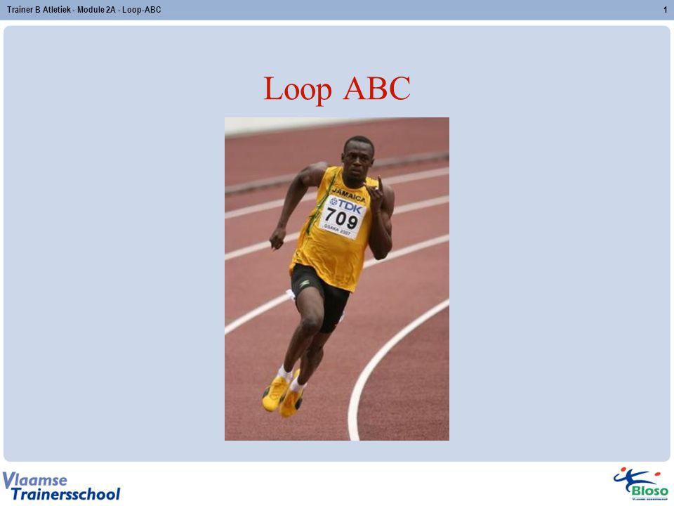 Trainer B Atletiek - Module 2A - Loop-ABC1 Loop ABC