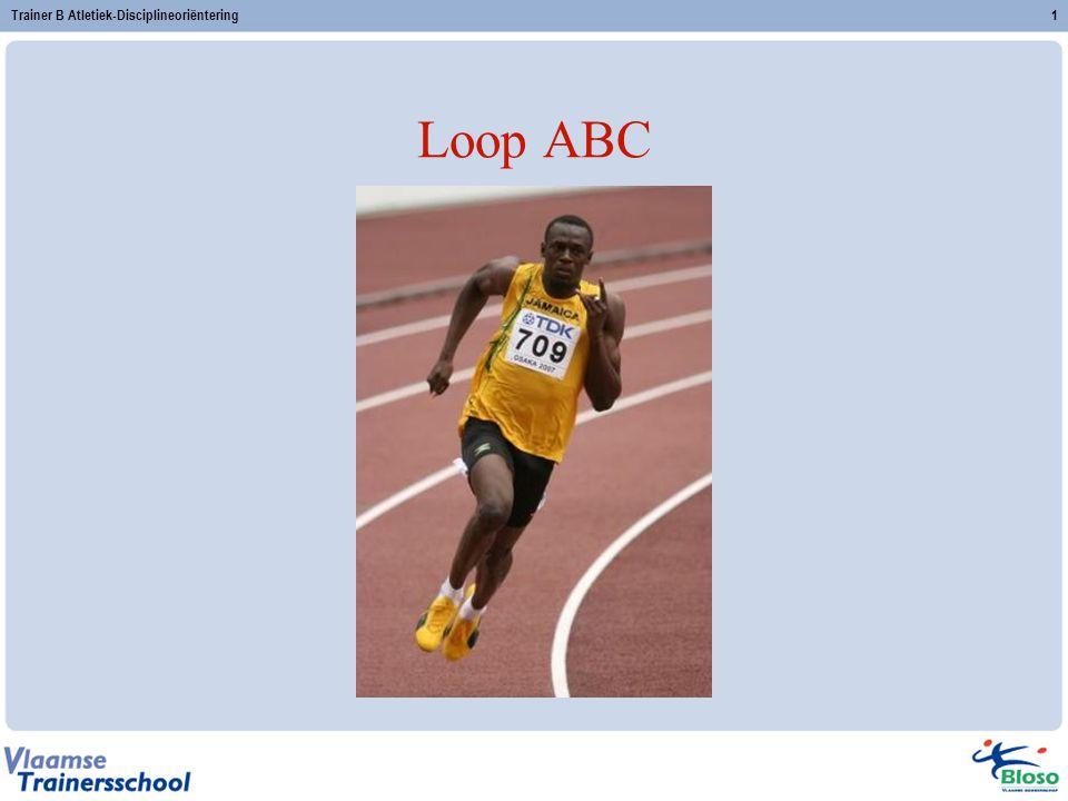 Trainer B Atletiek-Disciplineoriëntering1 Loop ABC