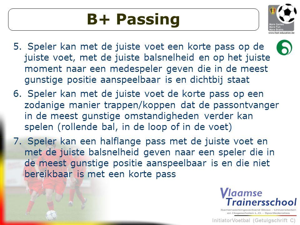 InitiatorVoetbal (Getuigschrift C) B+ Passing 5.