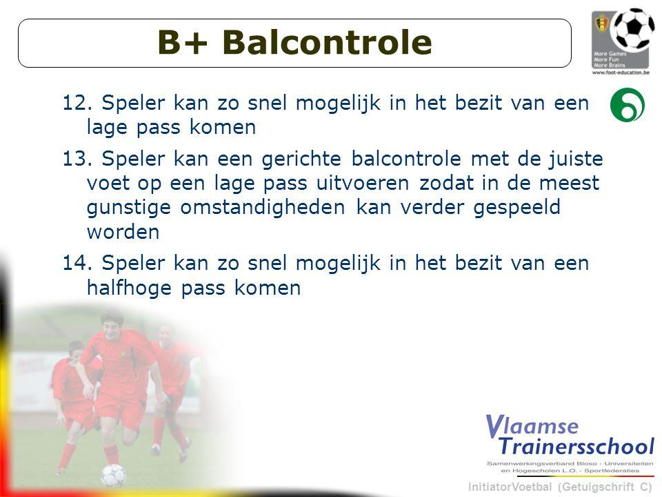 InitiatorVoetbal (Getuigschrift C) B+ Balcontrole 12.