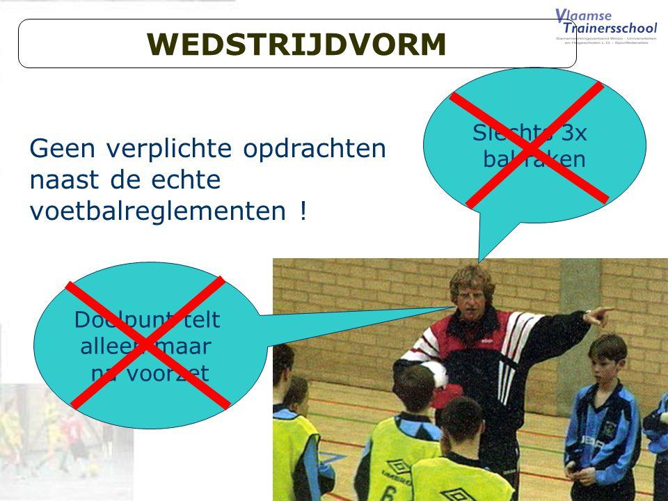 Initiator Indoorvoetbal Geen verplichte opdrachten naast de echte voetbalreglementen .
