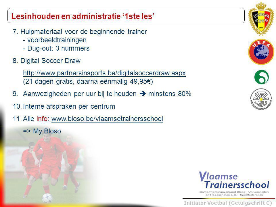 Trainer B voetbal – UEFA B Initiator Voetbal (Getuigschrift C) 7. Hulpmateriaal voor de beginnende trainer - voorbeeldtrainingen - Dug-out: 3 nummers