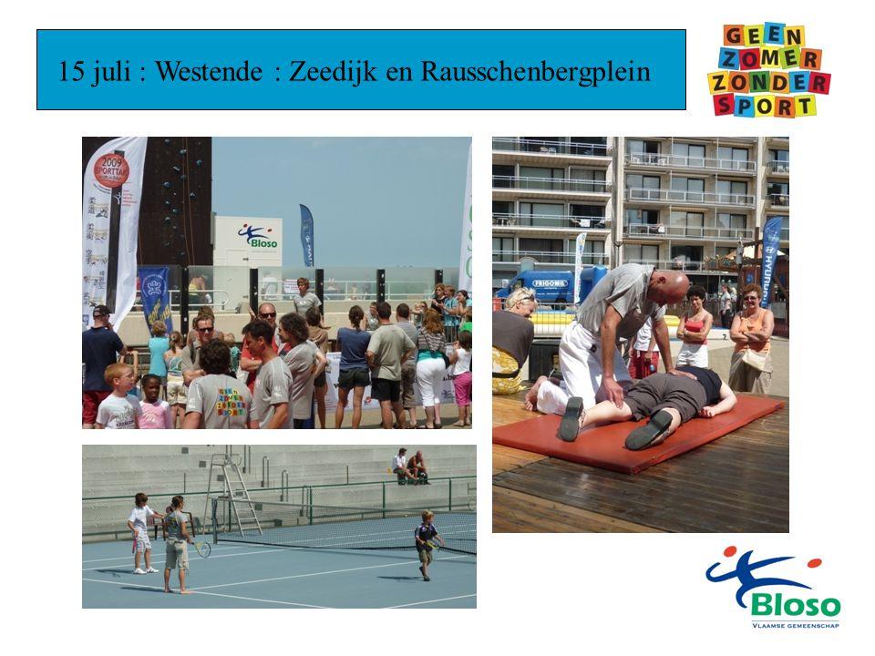 15 juli : Westende : Zeedijk en Rausschenbergplein