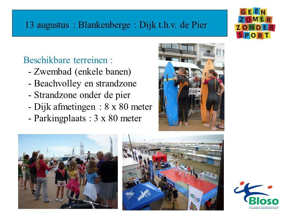 13 augustus : Blankenberge : Dijk t.h.v.