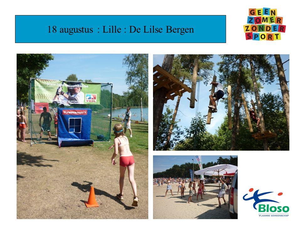 18 augustus : Lille : De Lilse Bergen